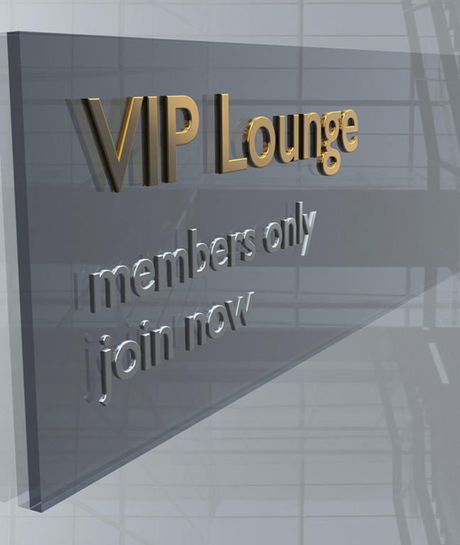 Sign on wall saying VIP Lounge Members Only